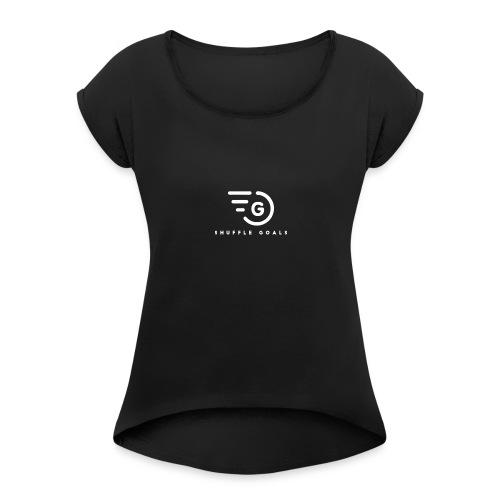 Shuffle Goals - Black - Frauen T-Shirt mit gerollten Ärmeln