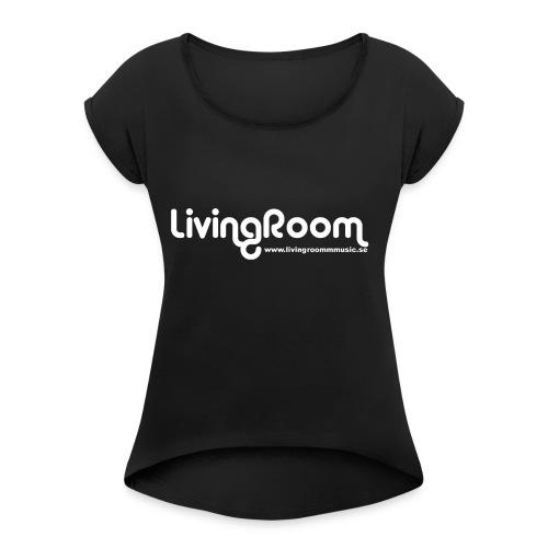 T-SHIRT LivingRoom - T-shirt med upprullade ärmar dam