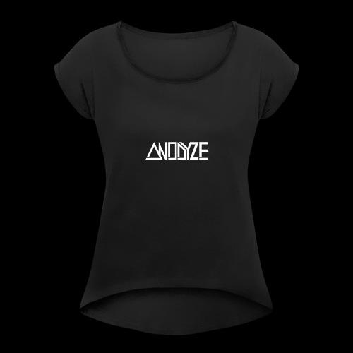 ANODYZE Standard - Frauen T-Shirt mit gerollten Ärmeln