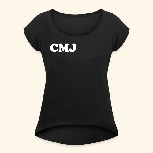 CMJ white merch - Women's T-shirt with rolled up sleeves
