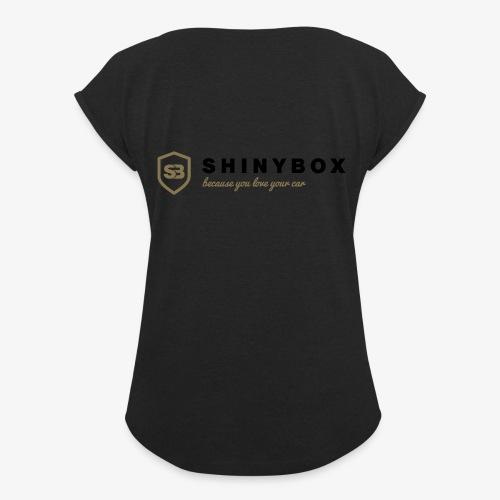 Shiny Box - Frauen T-Shirt mit gerollten Ärmeln
