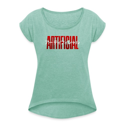 Artificial Logo - Women's T-Shirt with rolled up sleeves