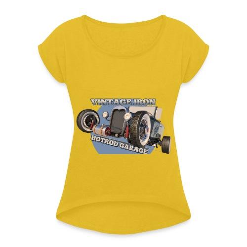 hot rod garage | vintage iron - Frauen T-Shirt mit gerollten Ärmeln