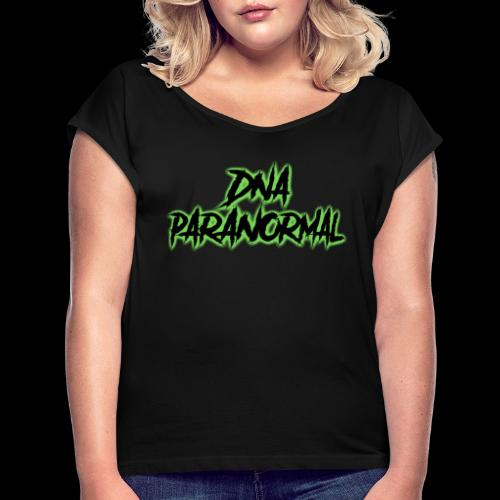 DNA PARANORMAL - Women's T-Shirt with rolled up sleeves