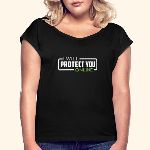 I will protect you online - Maglietta da donna con risvolti