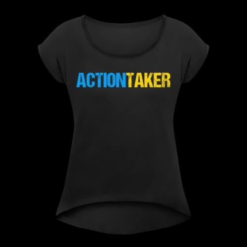 Actiontaker - Frauen T-Shirt mit gerollten Ärmeln