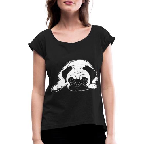 Mops, Hund, Hunderasse, Geschenkidee, süß, Comic - Frauen T-Shirt mit gerollten Ärmeln