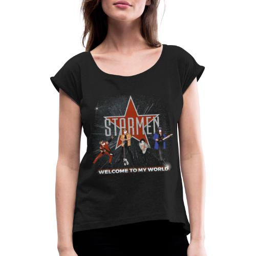 Starmen - Welcome To My World - Women's T-Shirt with rolled up sleeves