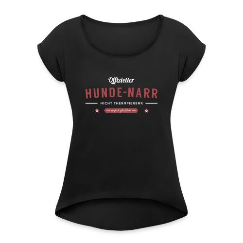 Hundenarr_weiss_rot - Frauen T-Shirt mit gerollten Ärmeln