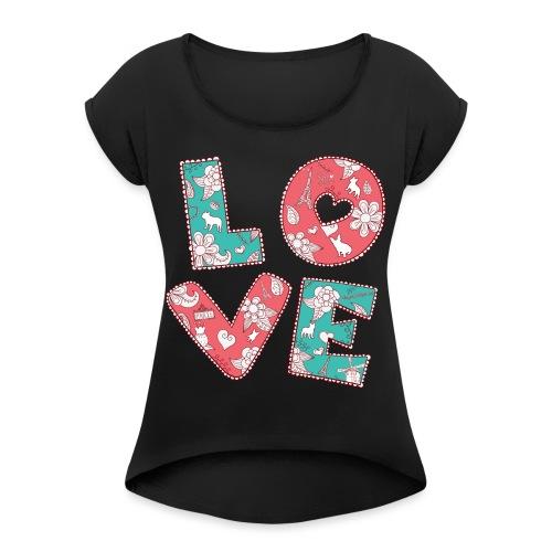 loveblume2 png - Frauen T-Shirt mit gerollten Ärmeln