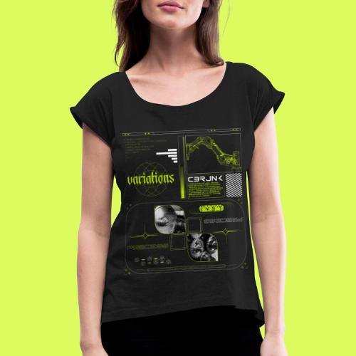 VARI8 NΞØN - Women's T-Shirt with rolled up sleeves