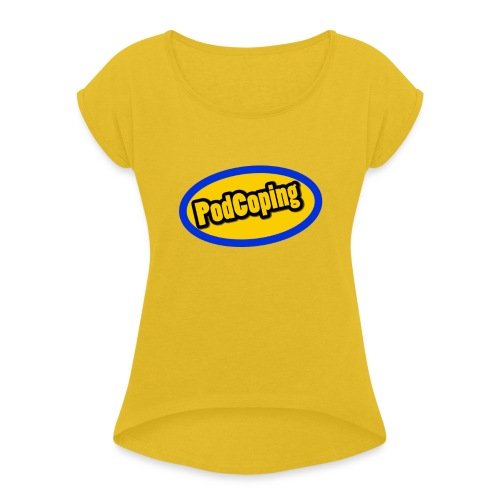 PodCoping Logo - Women's T-Shirt with rolled up sleeves