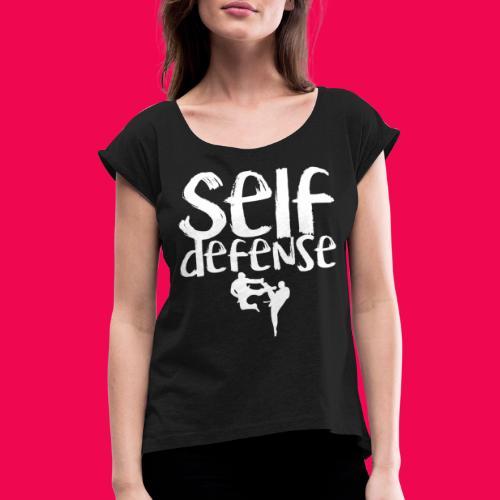 Self Defense 1.0 - Frauen T-Shirt mit gerollten Ärmeln