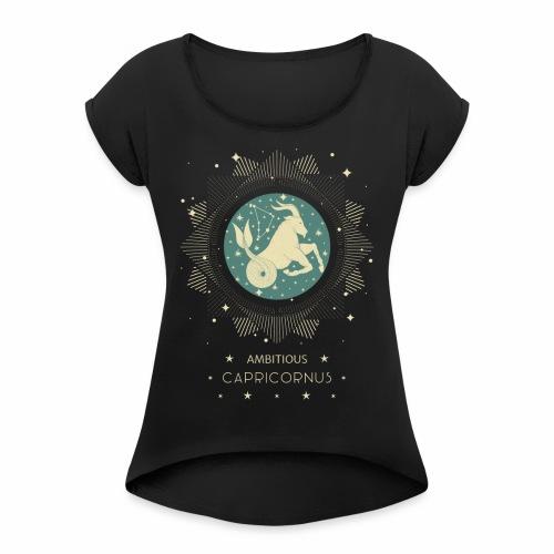 Sternzeichen Ehrgeiziger Steinbock Dezember Januar - Frauen T-Shirt mit gerollten Ärmeln