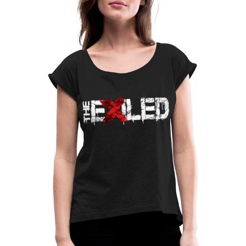The Exiled - Frauen T-Shirt mit gerollten Ärmeln