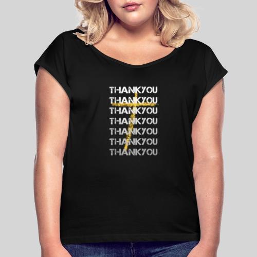 DANKE Jesus, das Geschenk für Christen THANKYOU - Frauen T-Shirt mit gerollten Ärmeln