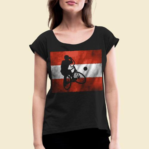 Radball | Flagge Österreich - Frauen T-Shirt mit gerollten Ärmeln