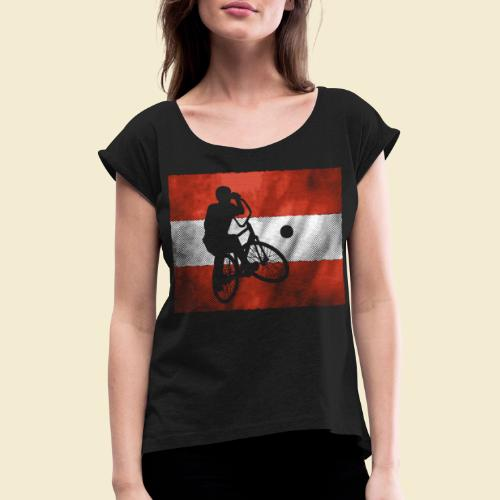 Radball   Flagge Österreich - Frauen T-Shirt mit gerollten Ärmeln