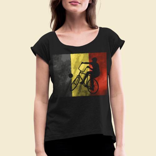 Radball   Flagge Belgien - Frauen T-Shirt mit gerollten Ärmeln