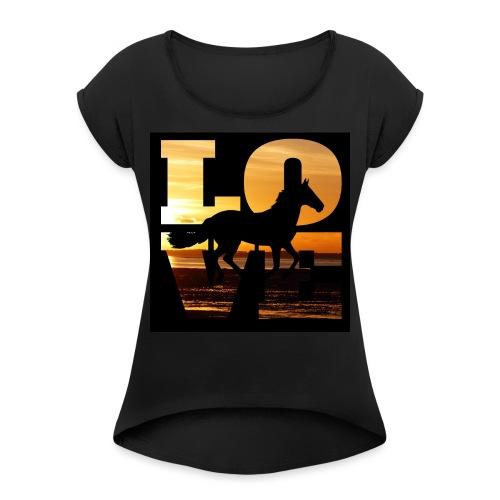 Mit dem Pferd in den Sonnenuntergang reiten - Frauen T-Shirt mit gerollten Ärmeln