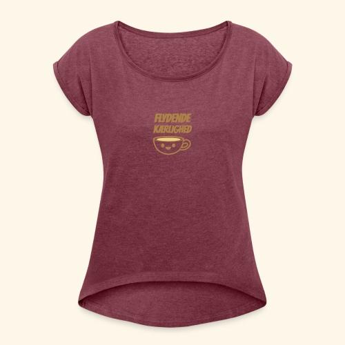 Flydende kærlighed - Dame T-shirt med rulleærmer