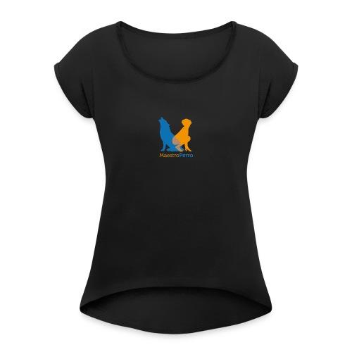 Camiseta Maestro Perro - Camiseta con manga enrollada mujer