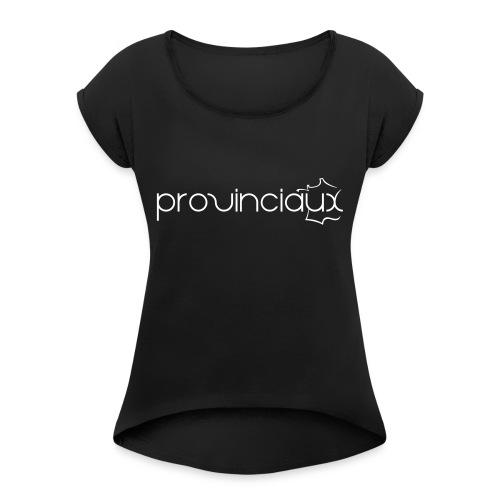 Provinciaux - T-shirt à manches retroussées Femme