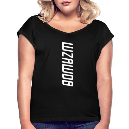WZAWDB - Vrouwen T-shirt met opgerolde mouwen