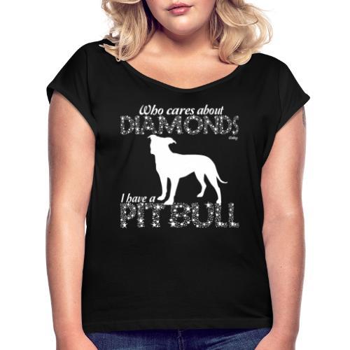 Pit Bull Diamonds - Naisten T-paita, jossa rullatut hihat