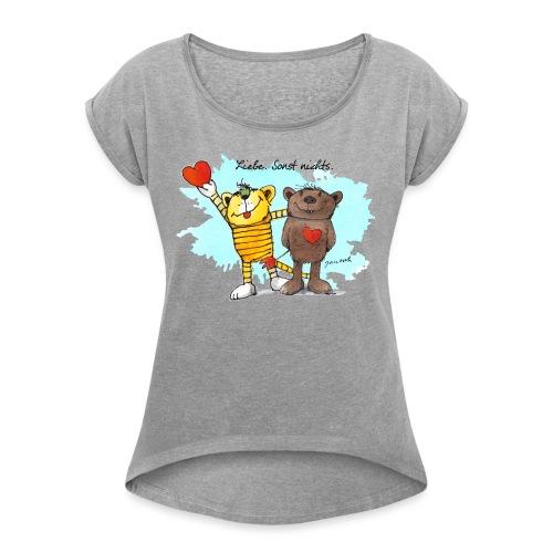 Janosch Tiger Und Bär Beste Freunde Liebe - Frauen T-Shirt mit gerollten Ärmeln