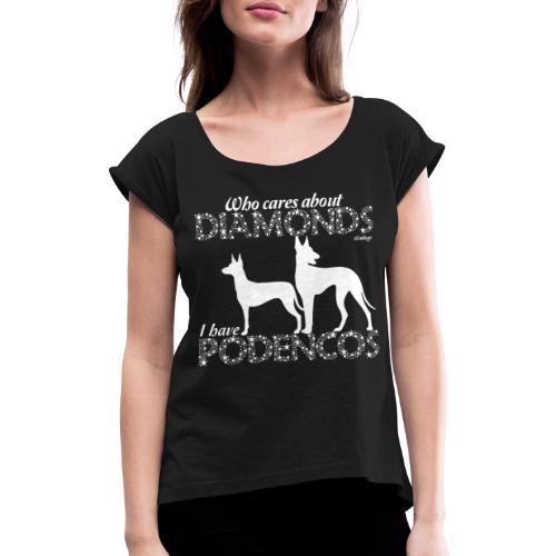 Podenco Diamonds II - Naisten T-paita, jossa rullatut hihat