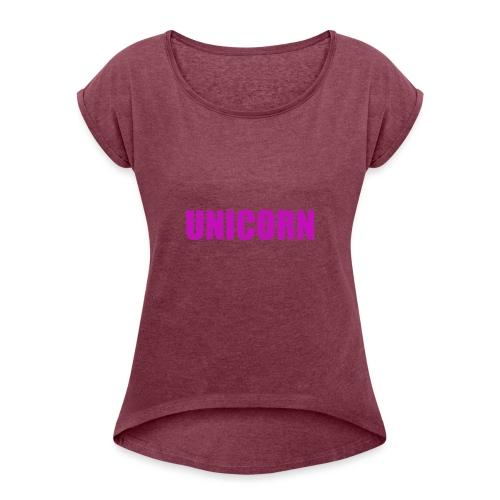 Unicorn - Frauen T-Shirt mit gerollten Ärmeln