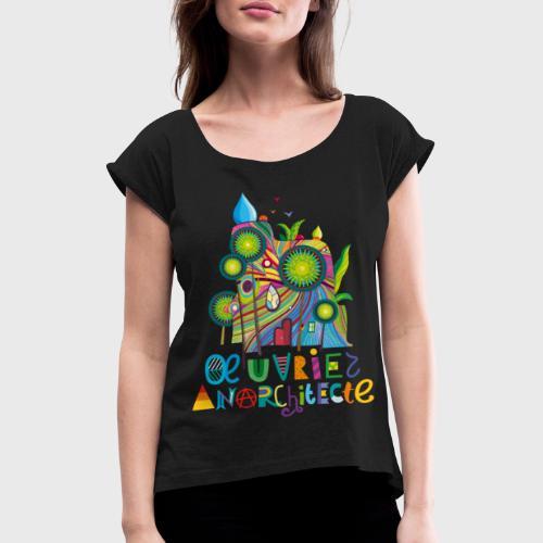 Anarchitecte - T-shirt à manches retroussées Femme