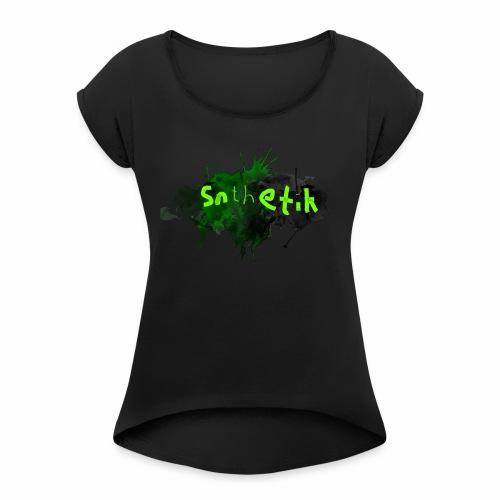 Snthetik-Banner Groß - Frauen T-Shirt mit gerollten Ärmeln