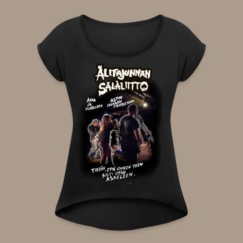 Alitajunnan Salaliitto - Voinko? - Naisten T-paita, jossa rullatut hihat