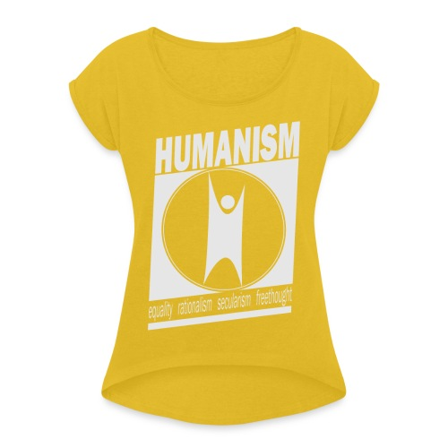 Humanism - Women's T-Shirt with rolled up sleeves