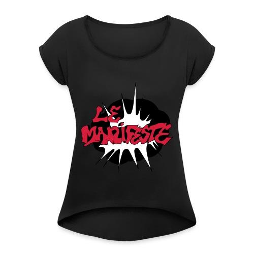 Le Manifeste par éoline - T-shirt à manches retroussées Femme