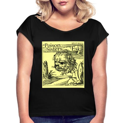 Split 7 inch - Women's T-Shirt with rolled up sleeves