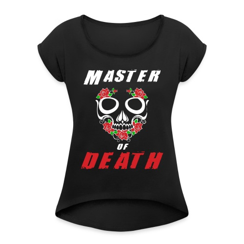 Master of death - white - Koszulka damska z lekko podwiniętymi rękawami