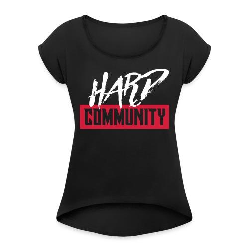 Hard Community - T-shirt à manches retroussées Femme