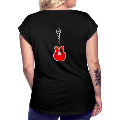 Guitare dos / Vully Blues classique poitrine - Frauen T-Shirt mit gerollten Ärmeln