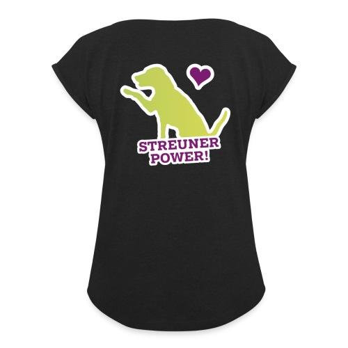 Streunerglück FAN Shirt Hund grün - Frauen T-Shirt mit gerollten Ärmeln