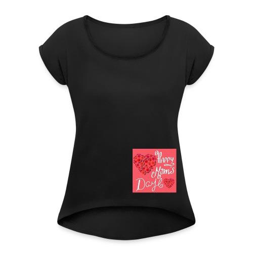 happy mothers day 1451115 - T-shirt à manches retroussées Femme