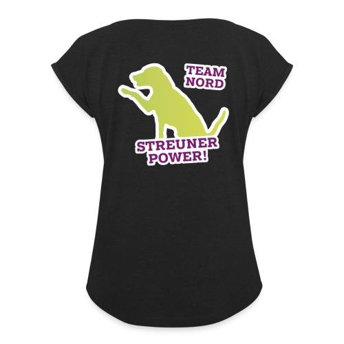 Streunerglück TEAM Shirt Hund grün - Frauen T-Shirt mit gerollten Ärmeln