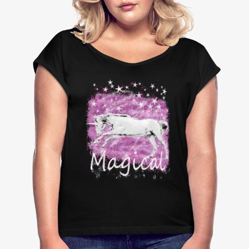 Unicorn Birthday Gift T Shirt for magical girls! - Women's T-Shirt with rolled up sleeves