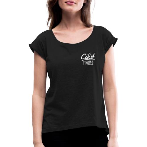 Coast FM single colour logo - Women's T-Shirt with rolled up sleeves