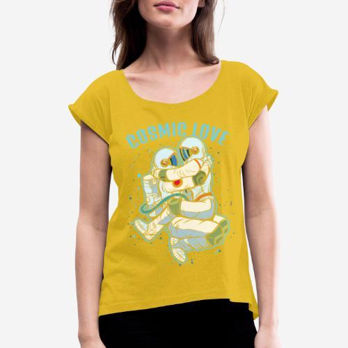 kosmische Liebe Astronautenraum - Frauen T-Shirt mit gerollten Ärmeln