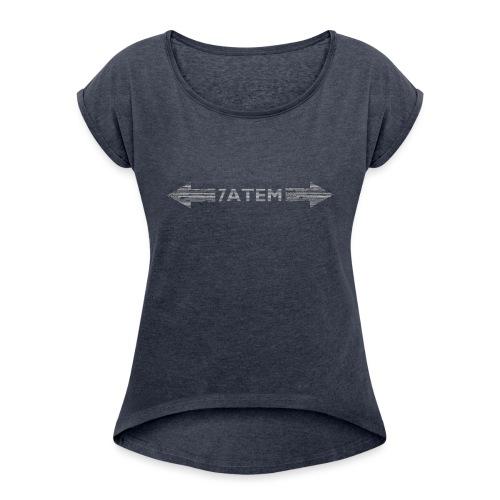 7ATEM - Dame T-shirt med rulleærmer