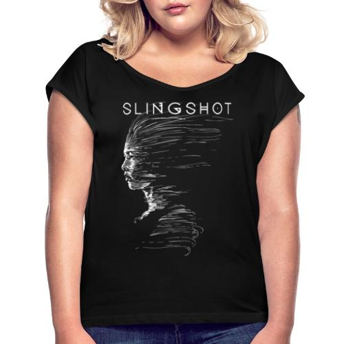 Slingshot with title - Women's T-Shirt with rolled up sleeves