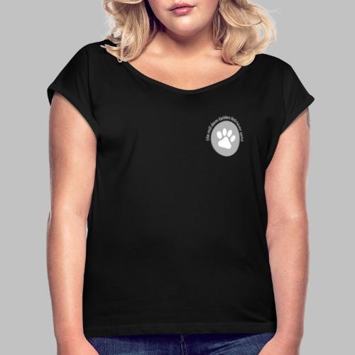 Die mit dem Golden Retriever geht - Frauen T-Shirt mit gerollten Ärmeln